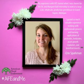 "AFE Intern Erin Sparkman from @universityofga adds to her awesome #AFEandMe story, ""I saw day to day how crops are rotated, watered and cared for when they come in as tiny plugs before they bud and they are ready to be shipped. AFE gave me an experience that will shape my career forever. I would recommend AFE to anyone who is looking to work in horticulture. If I could, I would start my internship with AFE all over again."" ⠀ ⠀ You can share your story by tagging us on social media or filling out the form here: https://buff.ly/33AEidt #60thAnniversary #Giveback #FloralIndustry"